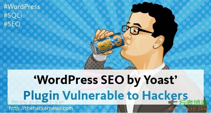 WordPress SEO插件曝高危SQL注入漏洞